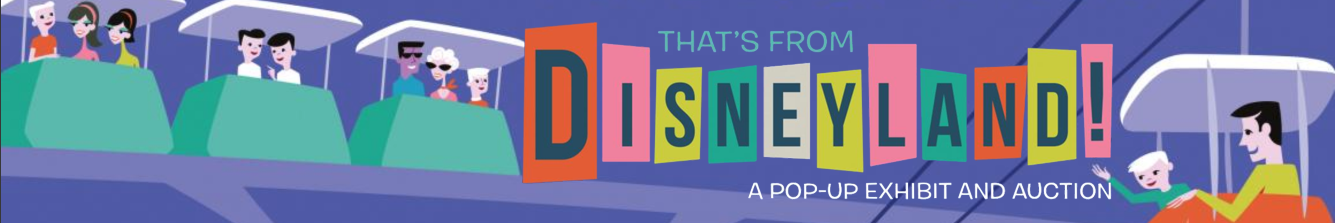 That's From Disneyland Auction and Exhibition | Van Eaton