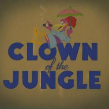 Clown of the Jungle Title Card - ID: julyaracuan18252 Walt Disney